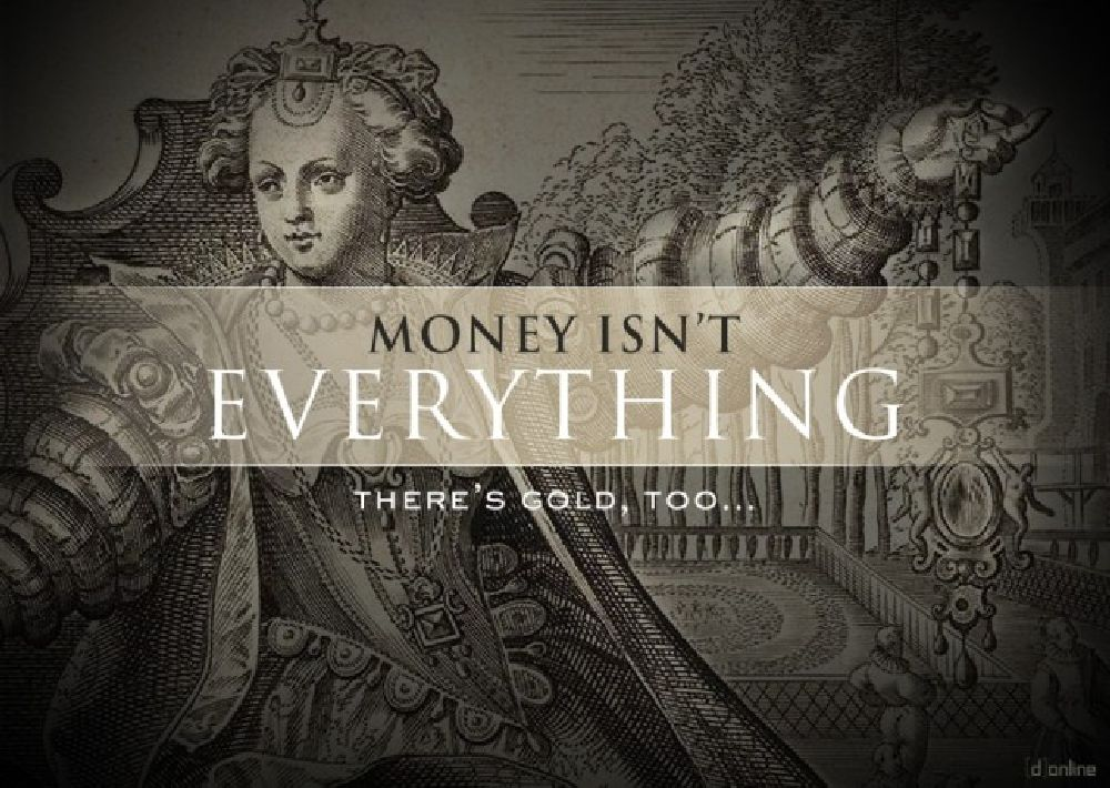 Money isn't everything...