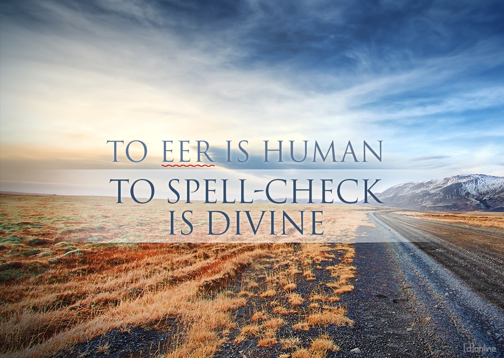 To Eer Is Human...